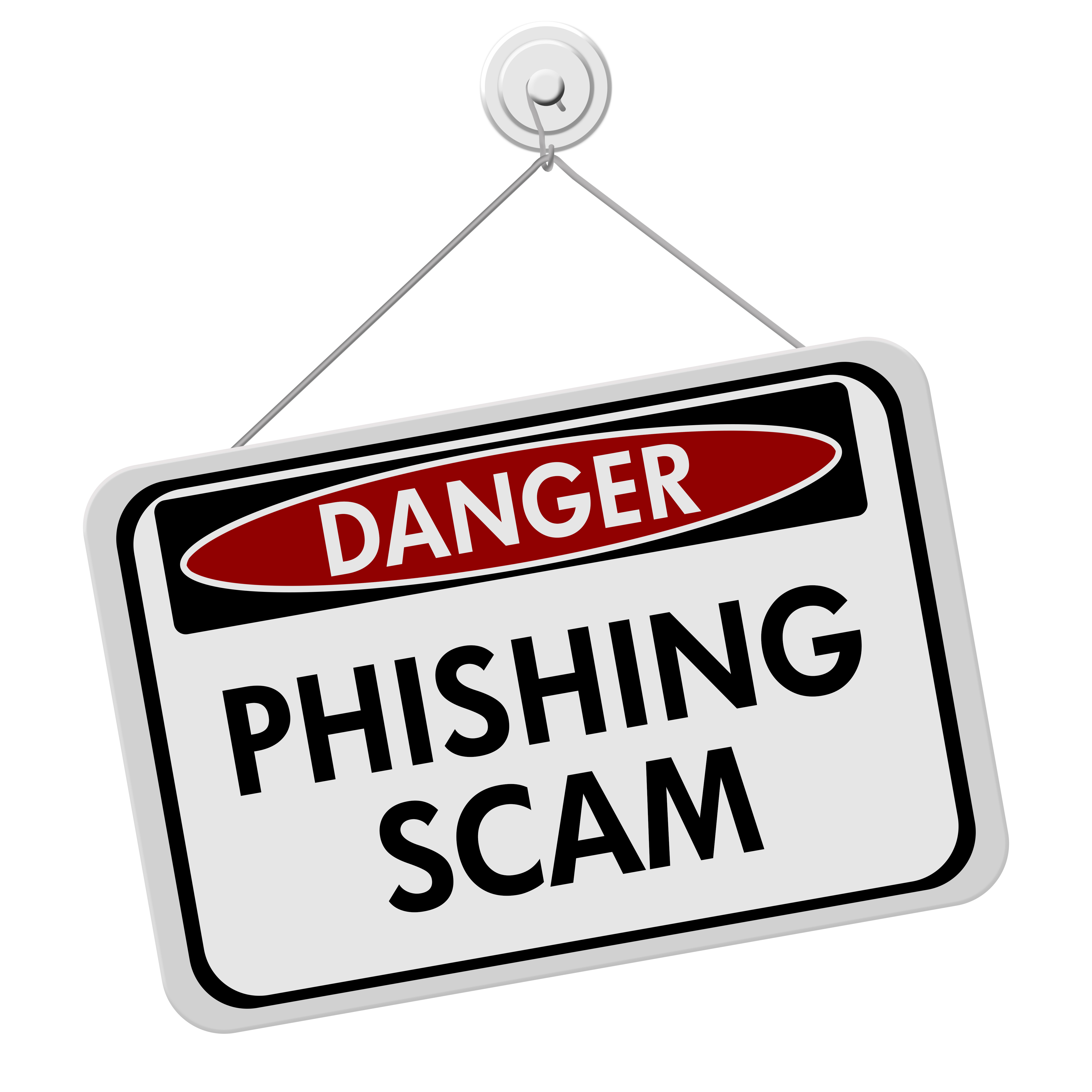 Picture of Phishing Scam Sign