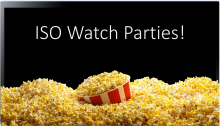 ISO Watch Parties