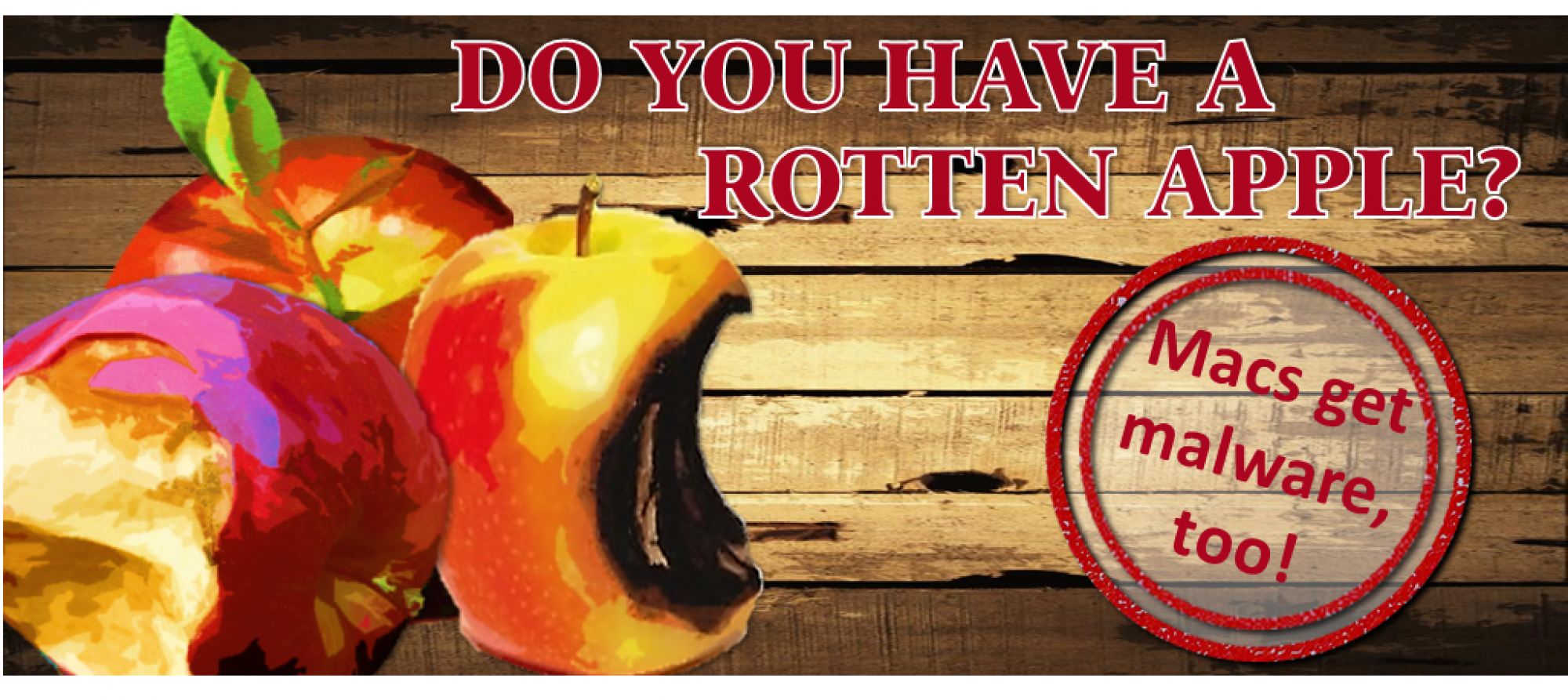 Do you have a rotten apple?